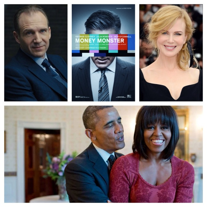 Money Monster, Barack and Michelle, Nicole Kidman and more
