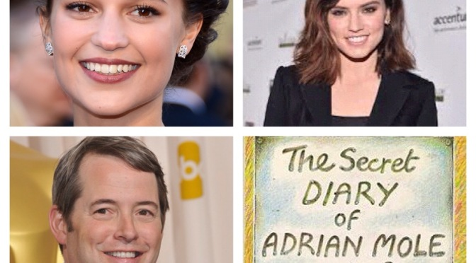 That's A Wrap!: Daisy, Alicia or Brie?, Adrian Mole turns 50…