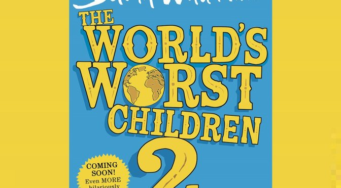 David Walliams and The World's Worst Children 2