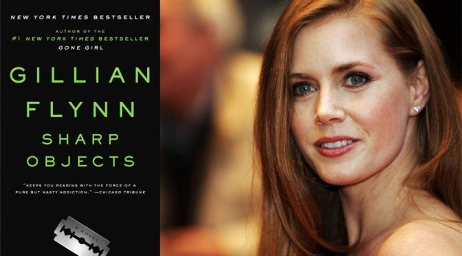 First look: Amy Adams in Sharp Objects