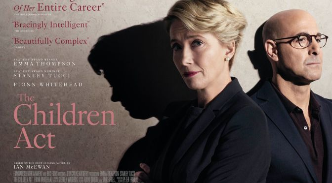 The Children Act – new poster and trailer