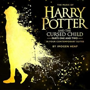 Listen: New music from Harry Potter and the Cursed Child