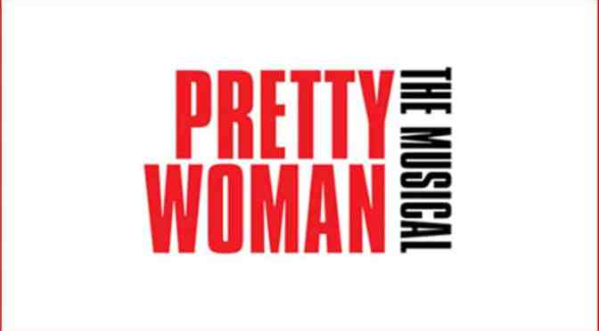 Pretty Woman is heading to London