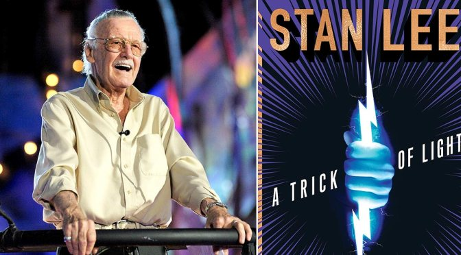 Stan Lee's A Trick of Light to be released as a book