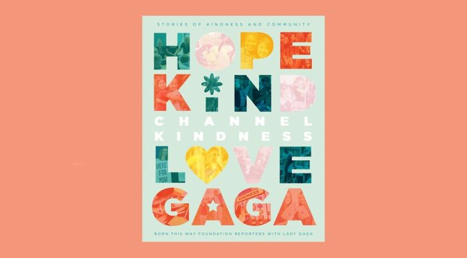 Lady Gaga's foundation to publish book of inspirational stories
